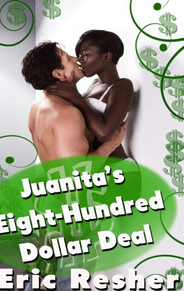 Juanita's Eight-Hundred Dollar Deal